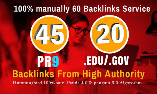I will Manually do 40 PR9-PR7 + 20 EDU/GOV Safe SEO High PR Backlinks