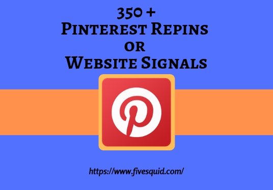 I will provide you fast 350+ pinterest repins/signals/shares