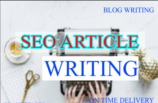 I will Do Your SEO Article Writing Or Blog Content Writing