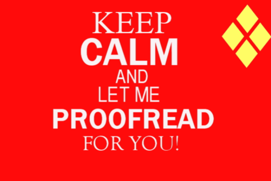 I will proofread, edit and grammar check your document