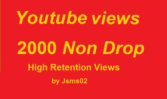 I will add Fast 2000 YouTube Views High Retention  Non Drop Guarantee
