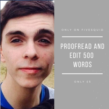 proofread and edit up to 500 words of your document