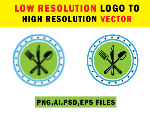 Covert your low resolution logo to high resolution vector