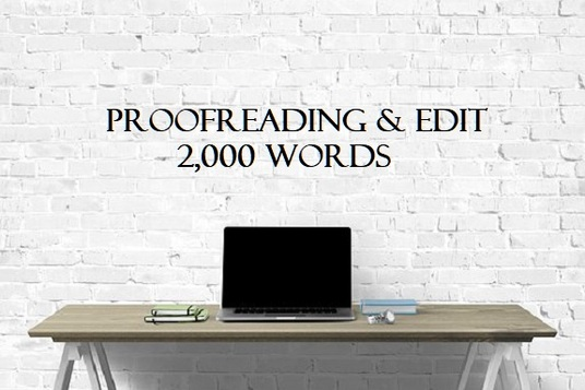 I will expertly proofread and edit up to 2,000 words of your article or blog
