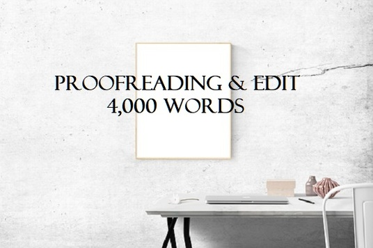 expertly edit and proofread your fiction or non-fiction document up to 4,000 words
