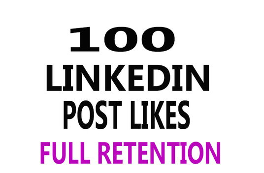 I will deliver 100 LinkedIn Post Likes