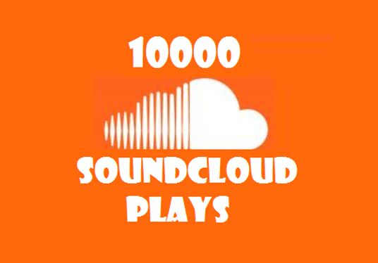 I will Give You 10000 SoundCloud Plays
