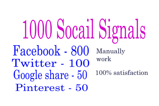 I will do 1000 Top Quality Social Signals