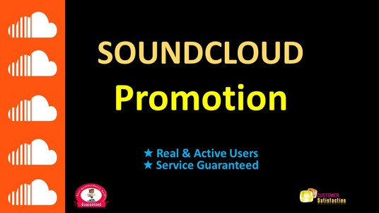 I will Do SoundCloud Promotion,  All are Real & Active users Guaranteed