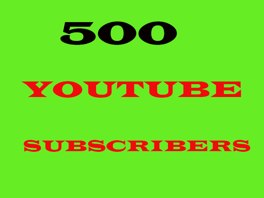 I will  give you 500+ YouTube Chanel Subscribers