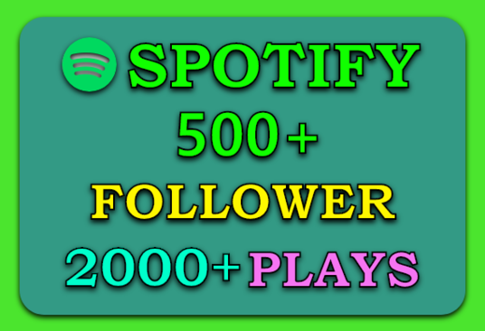I will Provide 500+ Spotify Followers & 2000+ Plays
