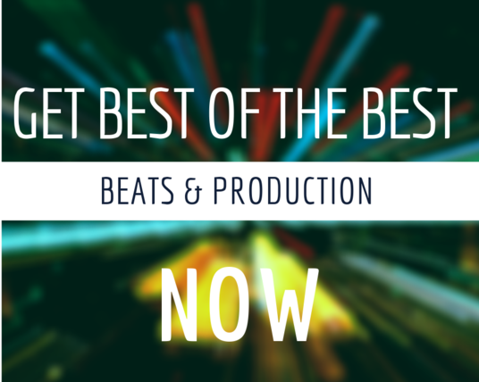 I will Deliver The Best Beats And Production