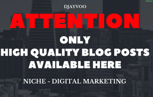 I will Write Quality Digital Marketing  Articles and blog posts