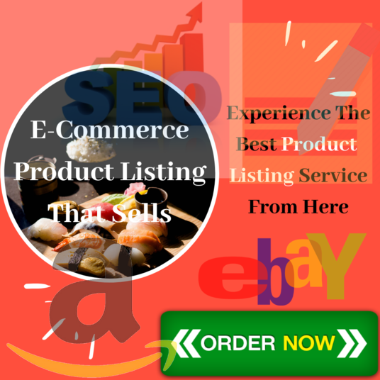I will do E-Commerce Product Listing & Optimization for eBay Amazon Shopify Etsy