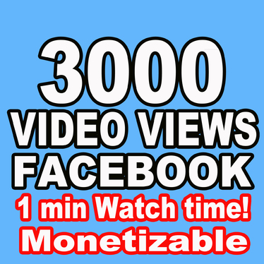 Provide 3000 Facebook Video Views - Watch Time