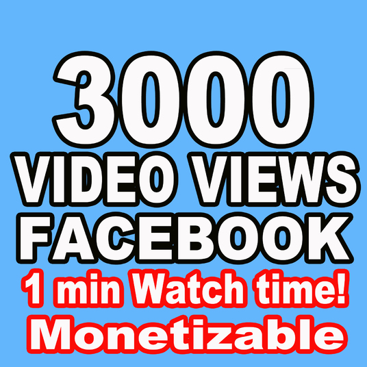 I will Provide 3000 Facebook Video Views - Watch Time