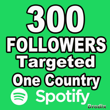 Give You 300 Spotify Followers, Targeting One Country