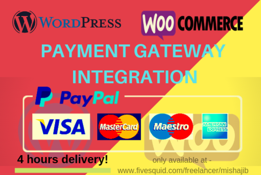 I will Integrate Payment Gateway With Wordpress Woocommerce