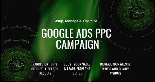 I will Setup And Optimize Your Google Ads PPC Campaign