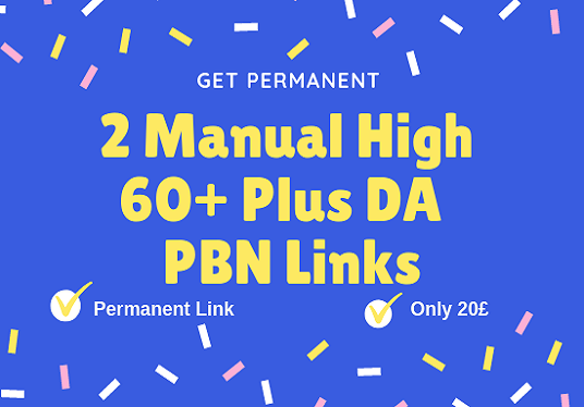 I will Do 2 Manual High 60+ Plus Da Pa 50+ Pbn Links