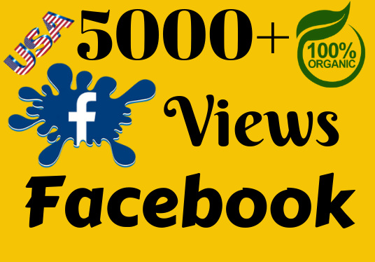 I will Give 5000 real Facebook Video Views