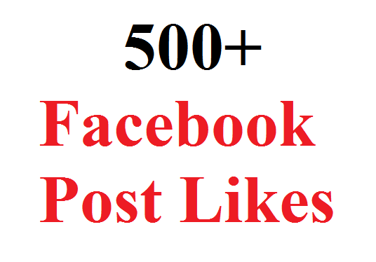 I will give you 500 Facebook Post Likes