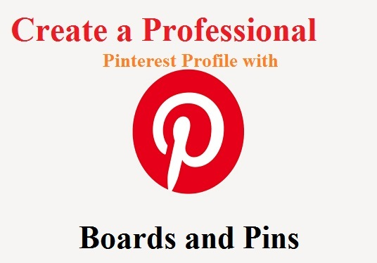 I will create and optimize a pinterest profile for you