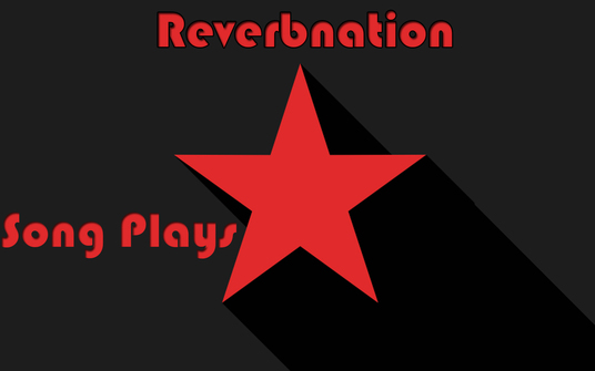 I will Provide +5000 Reverbnation Song Plays