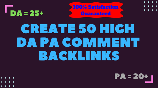 I will create 50 high DA PA comment backlinks