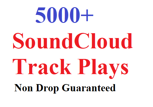 I will give 5000 SoundCloud  Track Plays