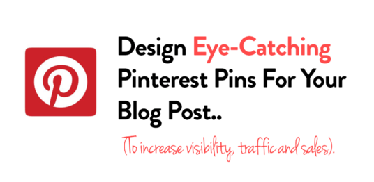 I will Design Eye Catching Pinterest Pin That Gets Attention
