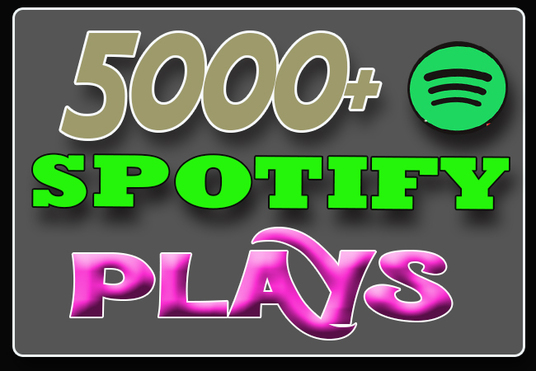 I will Give 5000 Spotify plays