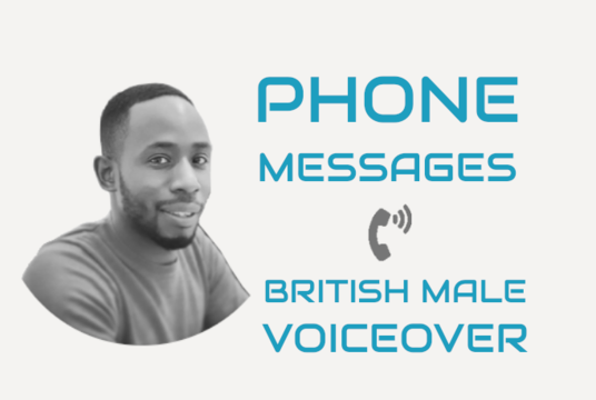 Record A British Male Voicemail, IVR, Phone Greeting