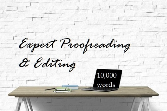 expertly proofread and edit your creative writing or website articles up to 10,000 words