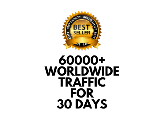I will send 60000+ Traffic Worldwide for one Month