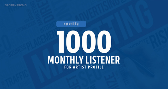 I will add 1000 monthly listeners for artist profile