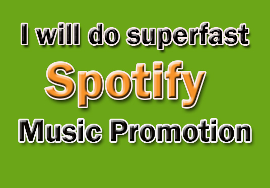 I will Do SuperFast Spotify Music Promotion