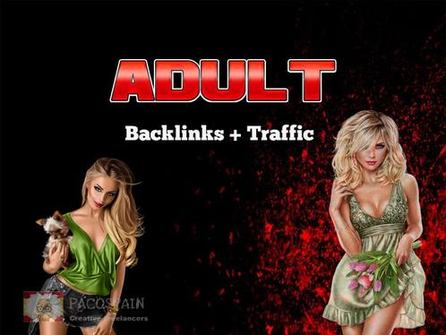 provide 3 million backlinks for adult websites + traffic