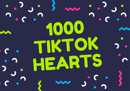 I will send 1000 tiktok hearts