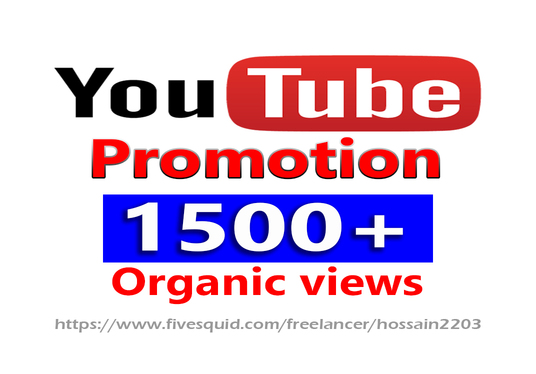 I will provide 1500+ YouTube video Organic Views