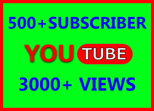 I will Give you 500+ Youtube Subscriber and 3000+ Youtube Views
