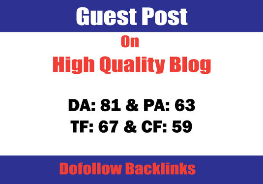 Publish a Guest Post on 80+ DA Blog with Dofollow Link