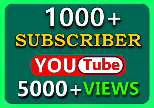 I will  Provide 1000+ YouTube Subscribers And 5000+ Views 100% Real And Active Audience