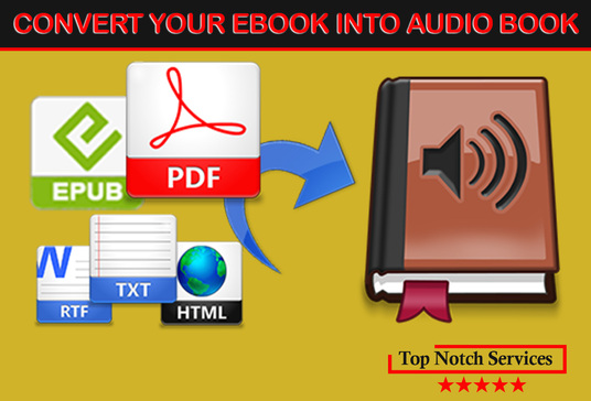 I will covert your Ebook  or Text into an Audio Book