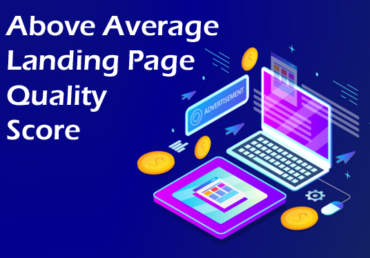 I will Increase Landing Page Quality Score
