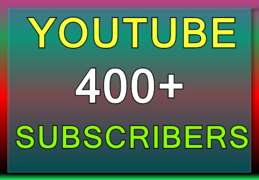 Add 400 Permanent Subscribers to your YouTube channel