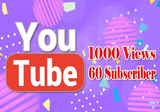 I will add real 60 Youtube subscriber and 1000 high-quality  Views with Lifetime guarantee