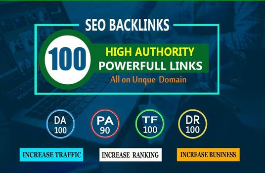 I will Build 100 Unique Domain SEO Backlinks On DA 100 Sites