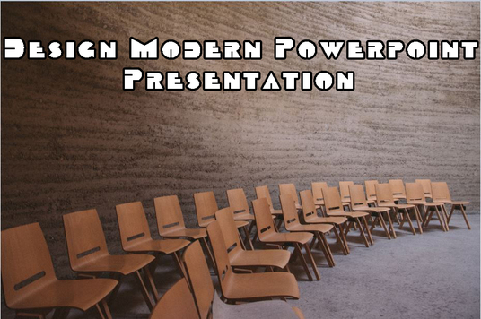 I will create and Design Modern PowerPoint Presentation