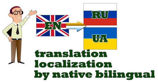 I will translate or localize from English to Russian and Ukrainian